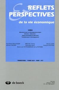 Paul-Marie Boulanger et Pierre Galland - Reflets & Perspectives de la vie économique Tome 45 N° 3, 2005 : .