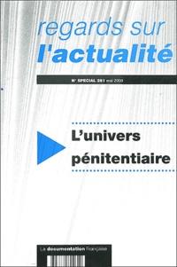 Isabelle Gorce et Georges Benguigui - Regards sur l'actualité N° 261 Mai 2000 : L'univers pénitentiaire.