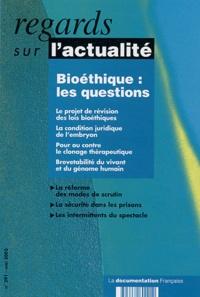 Bénédicte Bévière et Dorothée Bourgault-Coudevylle - Regards sur l'actualité N° 291 Mai 2003 : Bioéthique : les questions.
