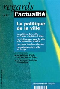 Marie-Christine Jaillet et Karine Depincé - Regards sur l'actualité N° 296 Décembre 2003 : La politique de la ville.