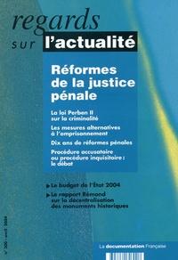 Jean-Dominique Nuttens et Jean-Paul Jean - Regards sur l'actualité N° 300 Avril 2004 : Réformes de la justice pénale.