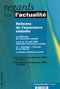 Cécile Courrèges et Rémi Pellet - Regards sur l'actualité N° 304, Octobre 2004 : Réforme de l'assurance maladie.
