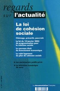 Brigitte Masquet et Michel Dollé - Regards sur l'actualité N° 311, Mai 2005 : La loi de cohésion sociale.