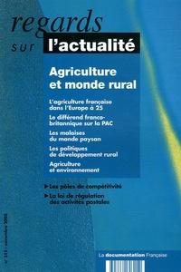 Bruno Vindel et Yves Petit - Regards sur l'actualité N° 315, Novembre 200 : Agriculture et monde rural.