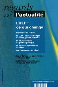 Marc Simmony et François Klein - Regards sur l'actualité N° 316, Décembre 200 : LOLF : ce qui change.