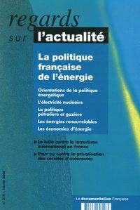 Dominique Maillard - Regards sur l'actualité N° 318, Février 2006 : La politique française de l'énergie.