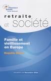 Claudine Attias-Donfut - Retraite et société N° 58, Novembre 2009 : Famille et vieillissement en Europe.