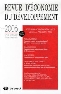 William Easterly et Arne Bigsten - Revue d'économie du développement N° 2-3, Septembre 20 : Défis d'un doublement de l'aide - Conférence AFD/EUDN 2005.