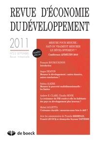 François Bourguignon - Revue d'économie du développement N° 2-3, Septembre 20 : Mesure pour mesure : sait-on vraiment mesurer le développement ? - Conférence AFD/EUDN 2010.