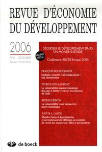 François Bourguignon et Patrick Guillaumont - Revue d'économie du développement N° 4, Décembre 2006 : Sécuriser la développement dans un monde instable.