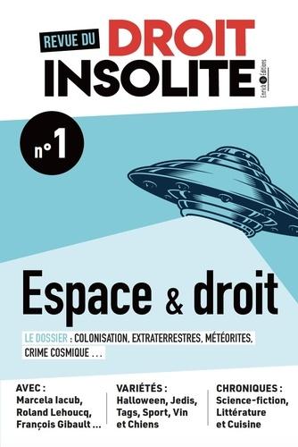 Revue du droit insolite N° 1, 2021 Espace & droit