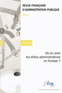ENA - Revue française d'administration publique N° 151-152/2015 : Où en sont les élites administratives en Europe ?.