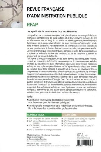 Revue française d'administration publique N° 172/2019 Les syndicats de communes face aux réformes