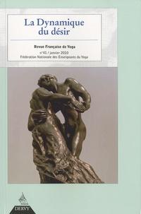 Marc Ballanfat et Maurice Bellet - Revue Française de Yoga N° 41, Janvier 2010 : La dynamique du désir.