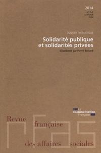 Ministère du Travail et Pierre Boisard - Revue française des affaires sociales N° 1-2 : Solidarités publiques, solidarité privée.