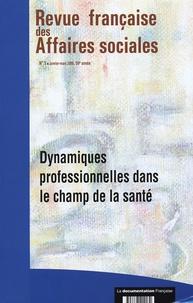 Françoise Leclerc et Jean-Claude Barbier - Revue française des affaires sociales N° 1, janvier-mars 2 : Dynamiques professionnelles dans le champ de la santé.