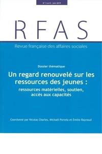 Charles Nicolas et Mickaël Portela - Revue française des affaires sociales N° 2/2019 : Un regard renouvelé sur les ressources des jeunes : ressources matérielles, soutien, accès aux capacités.