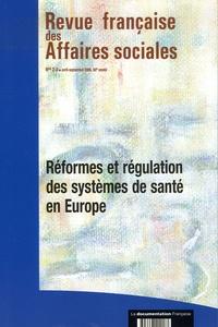 Mireille Elbaum - Revue française des affaires sociales N° 2-3, avril-septem : Réforme et régulation des systèmes de santé en Europe.