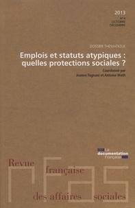 Ministère du Travail - Revue française des affaires sociales N° 4/2013 : Emplois et statuts atypiques, quelles protections sociales.