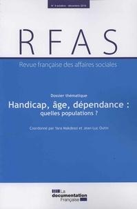 Yara Makdessi et Jean-Luc Outin - Revue française des affaires sociales N° 4/2016 : Handicap, âge et dépendance : quelles populations ?.