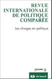 Yves Déloye et Julian-Thomas Hottinger - Revue internationale de politique comparée Volume 12 N° 1, 2005 : Les clivages en politique.