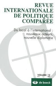 Françoise Massart-Piérard - Revue internationale de politique comparée Volume 12 N° 2/2005 : Du local à l'international : nouveaux acteurs, nouvelle diplomatie.