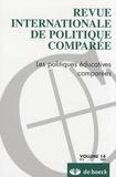 Hélène Buisson-Fenet - Revue internationale de politique comparée Volume 14 N° 3/2007 : Les politiques éducatives comparées.