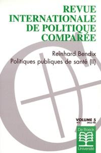 De Boeck - Revue internationale de politique comparée Volume 5 N° 3/1998 : Les politiques publiques de santé - 2e partie.