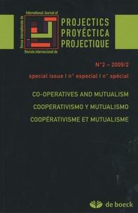 Jean Philippe - Revue internationale de projectique N° 2-2009/2 spécial : Coopérativisme et mutualisme.