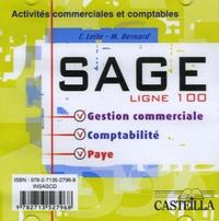 Théodose Leite et M Bernard - Sage ligne 100 - Gestion commerciale, Comptabilité, Paye, Activités commerciales et comptables.
