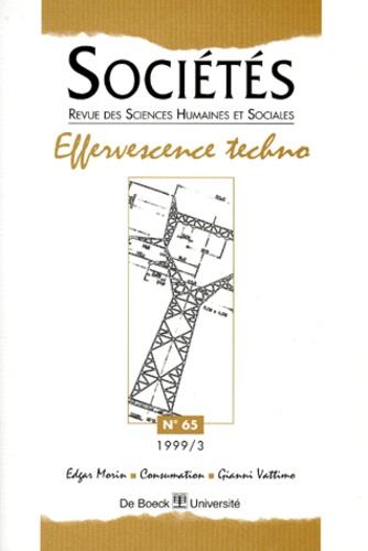 Stéphane Hampartzoumian et  Collectif - Sociétés N° 65/1999 : Effervescence techno.