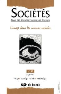 Fabio La Rocca - Sociétés N° 95/2007/1 : L'image dans les sciences sociales.