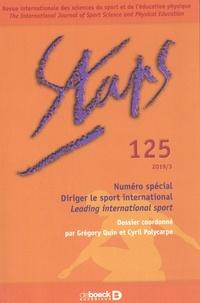 Grégory Quin et Cyril Polycarpe - Staps N° 125/2019-3 : Diriger le sport international.