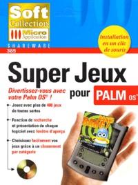 Super Jeux pour PALM OS. CD-ROM.pdf