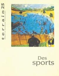 Christian Bromberger et Anne Saouter - Terrain N° 25 Septembre 1995 : Des sports.