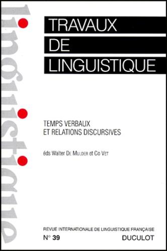 Co Vet et Walter De Mulder - Travaux de linguistique N° 39, décembre 1999 : TEMPS VERBAUX ET RELATIONS DISCURSIVES.