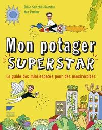 Galabria.be Mon potager superstar - Le guide des mini-espaces pour des maxi récoltes Image