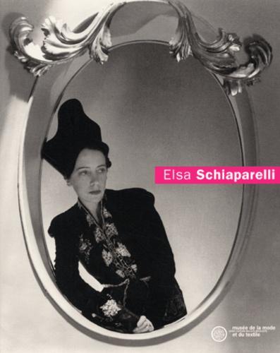 Dilys-E Blum - Elsa Schiaparelli.