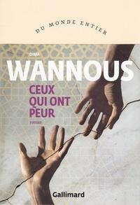 Dima Wannous - Ceux qui ont peur.
