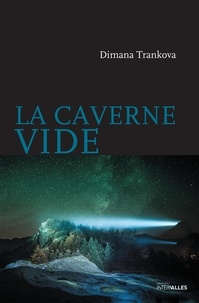 Dimana Trankova - La caverne vide.