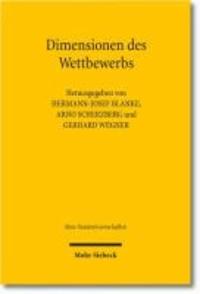 Dimensionen des Wettbewerbs - Europäische Integration zwischen Eigendynamik und politischer Gestaltung.