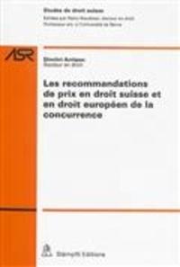 Les recommandations de prix en droit suisse et en droit européen de la concurrence.pdf