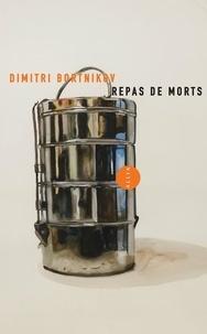 Dimitri Bortnikov - Repas de morts.