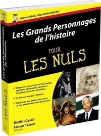 Dimitri Casali et Fabien Tesson - Les grands personnages de l'histoire pour les nuls.