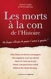 Dimitri Casali et Céline Bathias - Les morts à la con de l'Histoire.