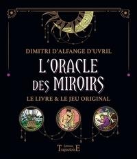 Dimitri d' Alfange d'Uvril - L'oracle des miroirs - Le livre & le jeu original.