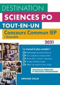 Dimitri Delarue et Sophie Gallix - Destination Sciences Po - Concours commun 2021 IEP + Grenoble - Tout-en-un.