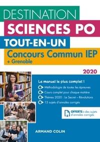 Dimitri Delarue et Sophie Gallix - Destination Sciences Po - Concours commun IEP 2020 + Bordeaux + Grenoble - Tout-en-un.
