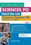 Dimitri Delarue et Sophie Gallix - Tout-en-un Destination Sciences Po - Concours commun IEP + Bordeaux + Grenoble. Tout-en-un.