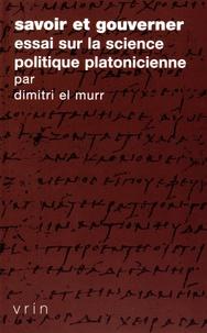 Histoiresdenlire.be Savoir et gouverner - Essai sur la science politique platonicienne Image
